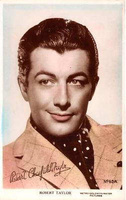 act020519 - Robert Taylor Movie Star Actor Actress Film Star Postcard, Old Vintage Antique Post Card