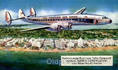 air001308 - Eastern Airlines Turbo Compound Powered Super C Constellation, Miami Beach, FL USA Airplane, Aviation, Postcard Post Card