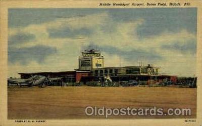 arp001035 - Mobile Muncipal Airport, BatesField, Mobile, AL USA Airport, Airports Post Card, Post Card