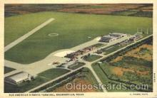 air001171 - Pan American Airways Terminal, Texas, USA Airline, Airlines, Airplane, Airplanes, Postcard Post Card