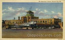 arp001012 - Municipal Airport, Kansas City, MO USA Airport, Airports Post Card, Post Card
