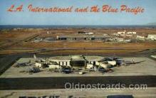 arp001023 - La International Airport, Los Angeles, CA USA Airport, Airports Post Card, Post Card