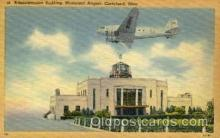 arp001288 - Administration Building Municipal Airport, Cleveland, OH USA Airport, Airports Post Card, Post Card