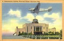 arp001290 - Administration Building, Municipal Airport, Cleveland, OH USA Airport, Airports Post Card, Post Card