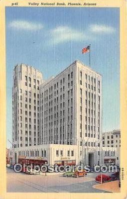 bnk001094 - Valley National Bank Phoenix, Arizona, USA Postcard Post Card