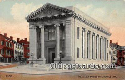 bnk001131 - Chelsea Savings Bank Norwich, Connecticut, USA Postcard Post Card
