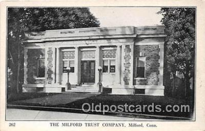 bnk001136 - Milford Trust Co Milford, Connecticut, USA Postcard Post Card
