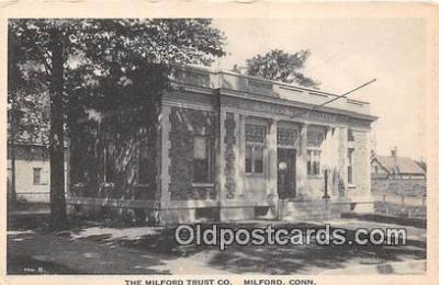 bnk001137 - Milford Trust Co Milford, Connecticut, USA Postcard Post Card