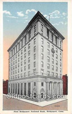 bnk001145 - First Bridgeport National Bank Bridgeport, Connecticut, USA Postcard Post Card