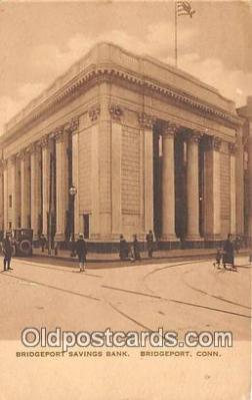 bnk001152 - Bridgeport Savings Bank Bridgeport, Connecticut, USA Postcard Post Card