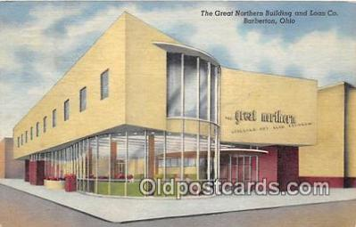 bnk001402 - Great Northern Building & Loan Co Barberton, Ohio, USA Postcard Post Card