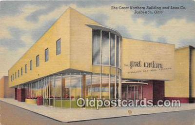 bnk001421 - Great Northern Building & Loan Co Barberton, Ohio, USA Postcard Post Card