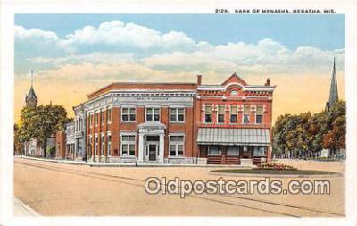 bnk001519 - Bank of Menasha Menasha, Wis, USA Postcard Post Card