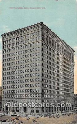 bnk001539 - First National Bank Milwaukee, Wis, USA Postcard Post Card