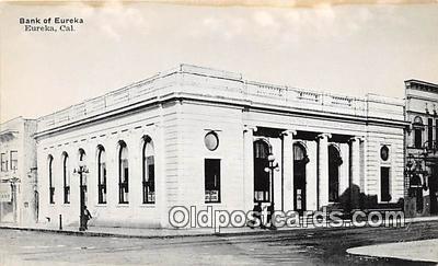 bnk001699 - Bank of Eureka Eureka, California, USA Postcard Post Card
