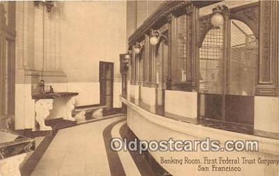 bnk001701 - Banking Room, First Federal Trust Company San Francisco, CA, USA Postcard Post Card