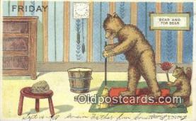 ber001853 - Friday William Heal, Heal Days of the Week, Bear Postcard Bears, tragen postkarten, sopportare cartoline, soportar tarjetas postales, suportar cartões postais