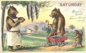ber001854 - Saturday William Heal, Heal Days of the Week, Bear Postcard Bears, tragen postkarten, sopportare cartoline, soportar tarjetas postales, suportar cartões postais