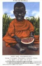 bla001245 - Who Said Watermelon Black Blacks Postcard Post Card