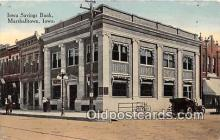 bnk001254 - Iowa Savings Bank Marshalltown, Iowa, USA Postcard Post Card