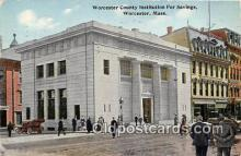 bnk001399 - Worcester County Institution For Savings Worcester, Mass, USA Postcard Post Card