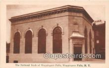 bnk001463 - National Bank of Wappingers Falls Wappingers Falls, NY, USA Postcard Post Card