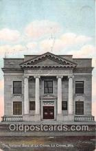 bnk001536 - National Bank of La Crosse La Crosse, Wis, USA Postcard Post Card