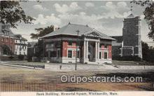 bnk001584 - Bank Building, Memorial Square Whitinsville, Mass, USA Postcard Post Card