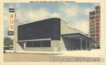 bus010006 - Union Bus Station, Oklahoma City, Oklahoma, OK, USA Bus Postcard Post Card