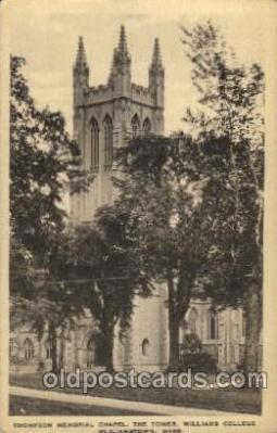 cau001002 - Williams College, Wliliamstown, Ma USA Thompson Memorial Chapel, The Tower Old Vintage Antique Post Card Post Card