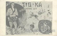 cir006132 - Circus Postcard Post Card Tio-Ka Phenomental Act