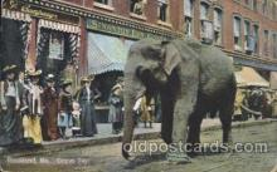 cir006169 - Circus Day, Rockland, Me. USA Circus Postcard Post Card
