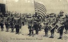 civ001041 - First American troop in France Military, War, Postcard Post Card