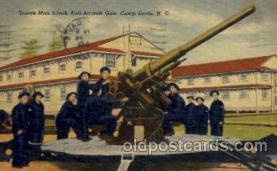 civ001099 - Camp davis. NC. , North Carolina, USA Military, War, Postcard Post Card