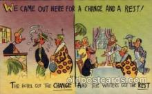 com001307 - We Came out Here for a Change and a Rest Comic Postcard Post Card