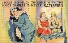 com001321 - I have soo Much Trouble with the Maids Comic Postcard Post Card