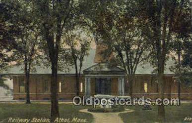 dep001357 - Railway Station, Athol, MA, Massachusetts, SUA Train Railroad Station Depot Post Card Post Card
