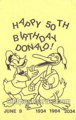 Happy 50th Birthday Donald, June 9 1934, 1984, 2034