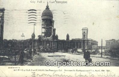 City Hall, Earthquake & Fire April 18, 1906