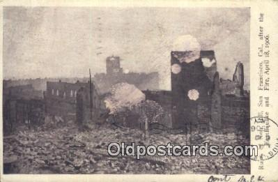 Ruins of Nob Hill, Earthquake & Fire April 18, 1906