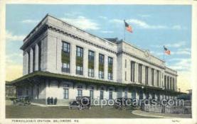 dep001542 - Pennsylvania Station, Baltimore, MD, Maryland, USA Train Railroad Station Depot Post Card Post Card
