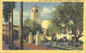 dep002097 - Union Depot, Los Angeles, CA, California, USA Depot Postcard, Railroad Post Card
