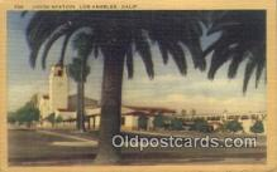 dep002128 - Union Station, Los Angeles, CA, California, USA Depot Postcard, Railroad Post Card