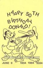 dis001156 - Happy 50th Birthday Donald, June 9 1934, 1984, 2034  Postcard Post Card