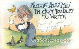 drk001050 - Nothin' Ales Me  Postcard Post Cards Old Vintage Antique