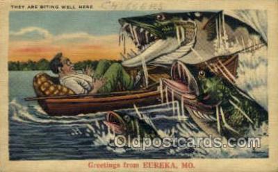 exa002072 - Eureka, Mo, USA Exaggeration Old Vintage Antique Postcard Post Card