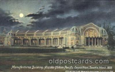 exp050117 - Manufactures Building 1909 Alaska - Yukon Pacific Exposition Seattle Washington, USA Postcard Post Card