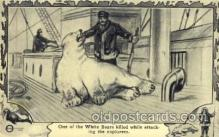 epr001037 - White bear was killed Exploration Postcard Post Card