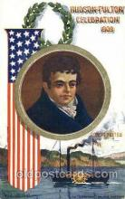 exp060075 - Robert Fulton Hudson Fulton Celebration Expostion 1909 Postcard Post Card
