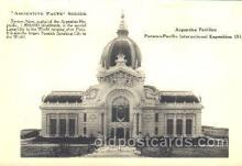exp080165 - Argentine Pavillion 1915 Panama International Exposition, San Francisco, California USA Postcard Post Card